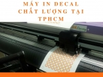 Tư vấn mua máy in Decal chất lượng tại TPHCM